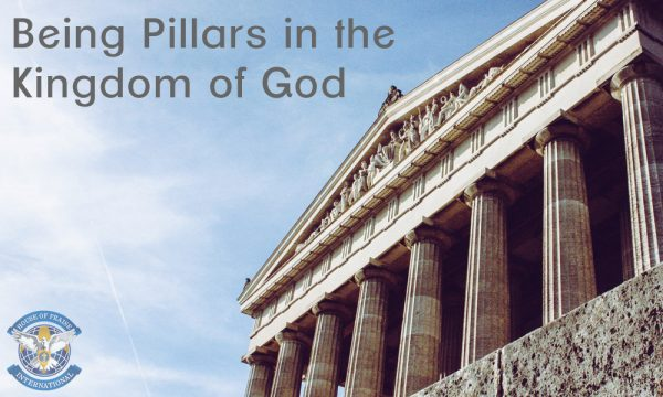 Being Pillars in the Kingdom of God (3 of 3) Image
